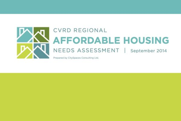 CVRD – Regional Affordable Housing Needs Assessment